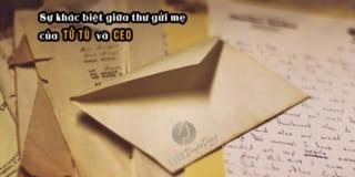 Sự khác nhau giữa bức thư gửi mẹ của Tử tù và CEO